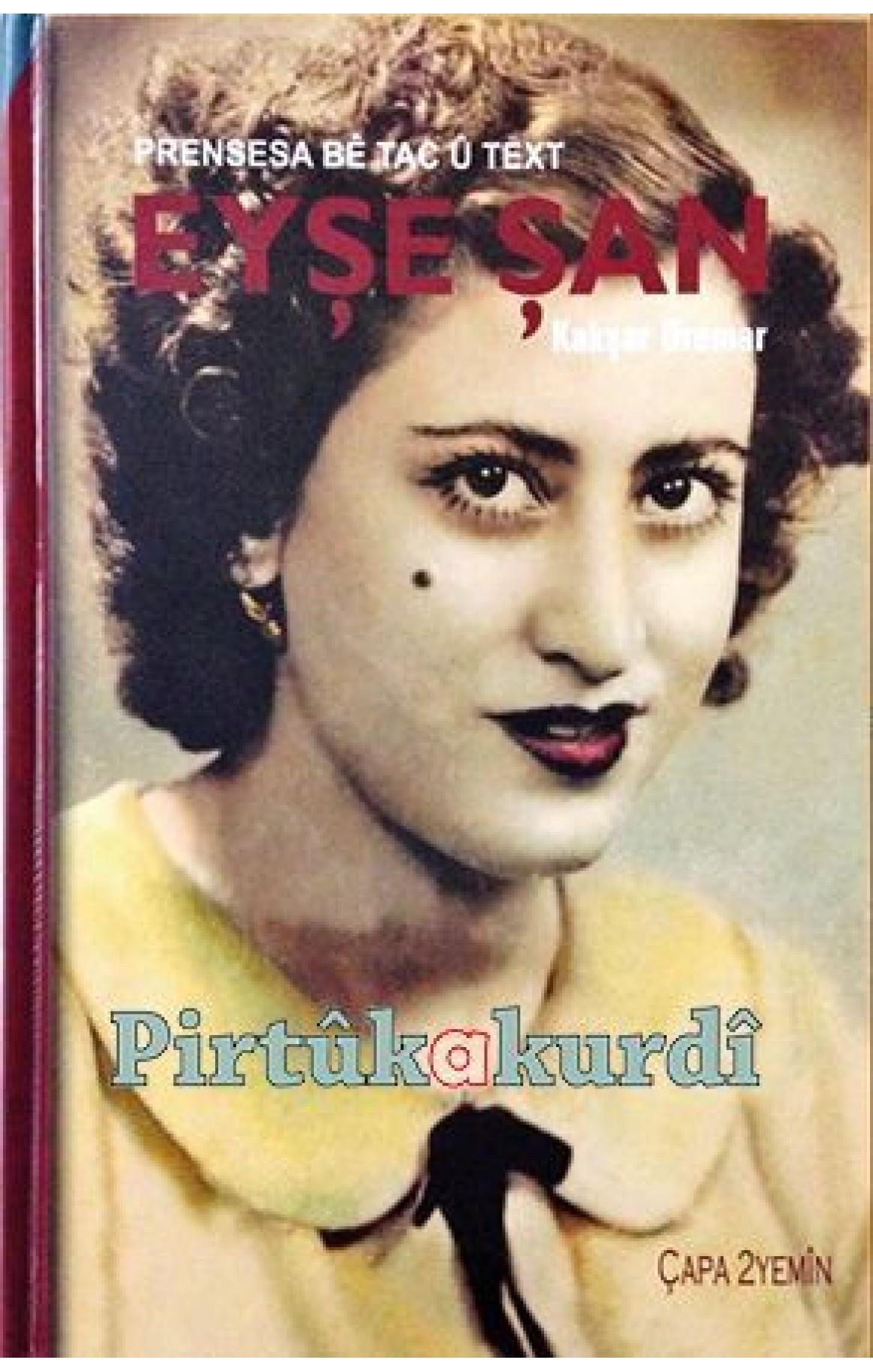Prensesa Bê Tac û Text Eyşe Şan