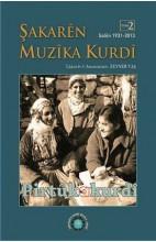 Şakarên Muzîka Kurdî 2