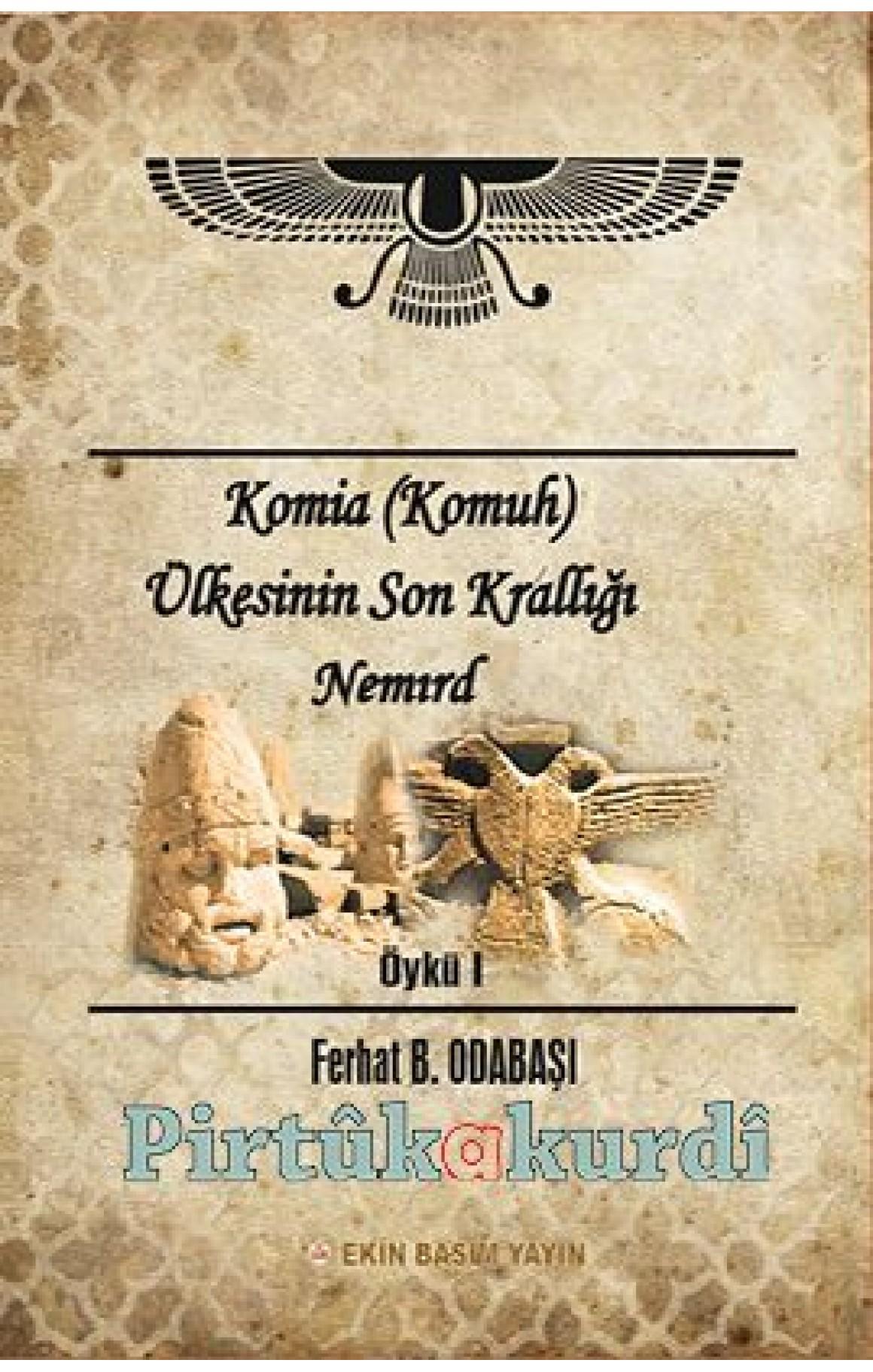 Komia (Komuh) Ülkesinin Son Krali Nemird