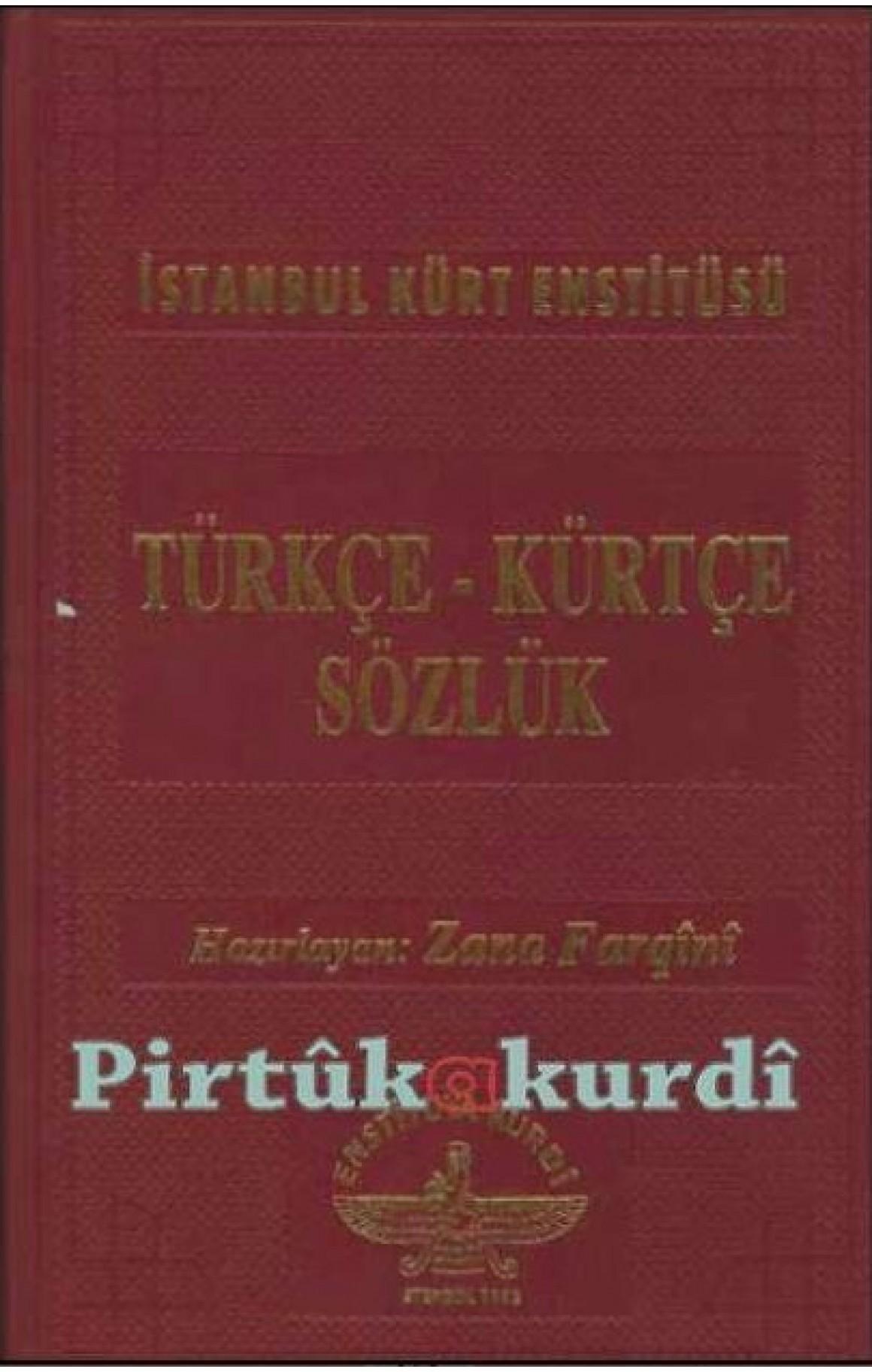 Türkçe Kürtçe Sözlük - Zana Farqini