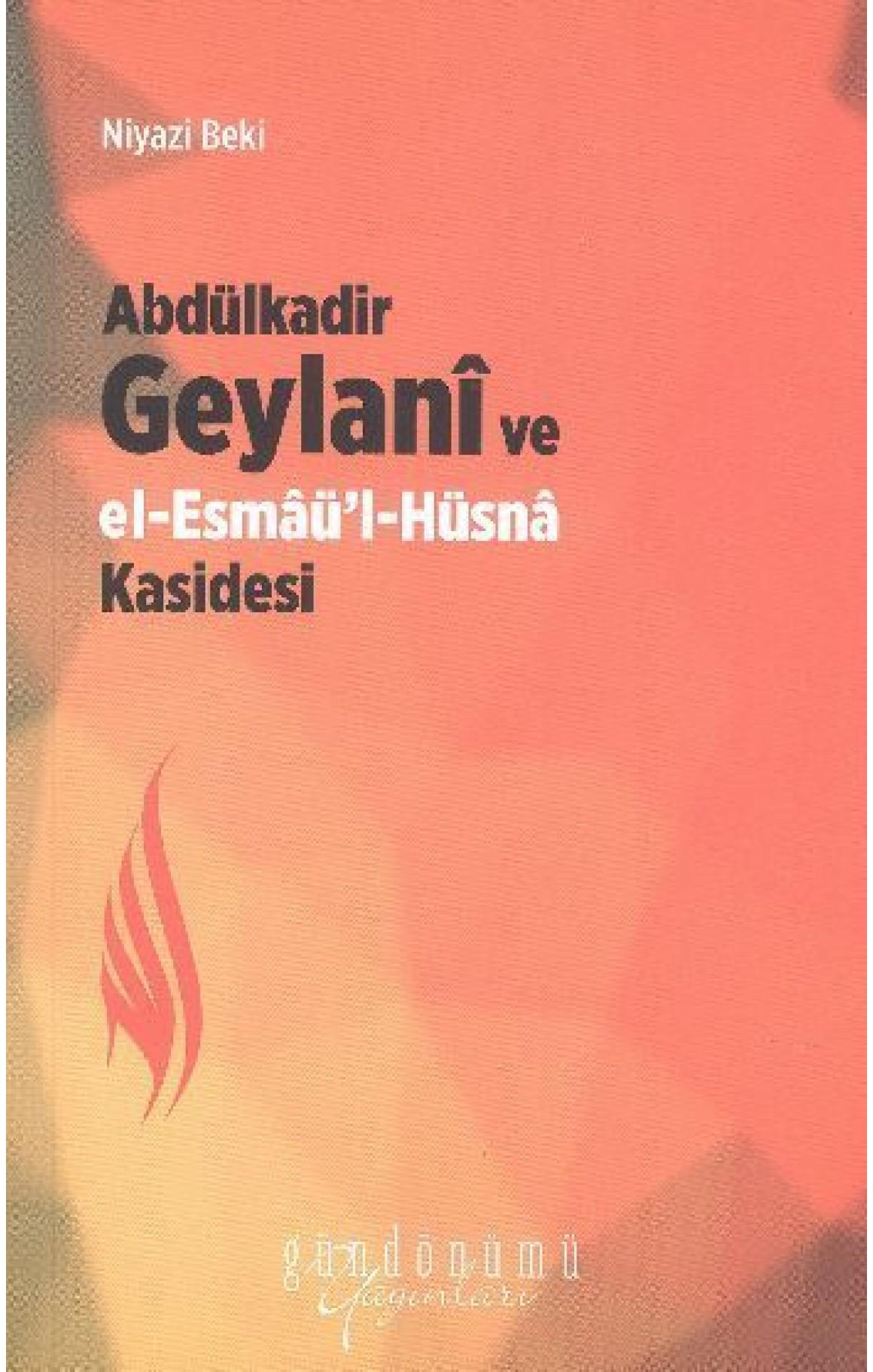 Abdülkadir Geylani ve El Esmaül Hüsna Kasidesi