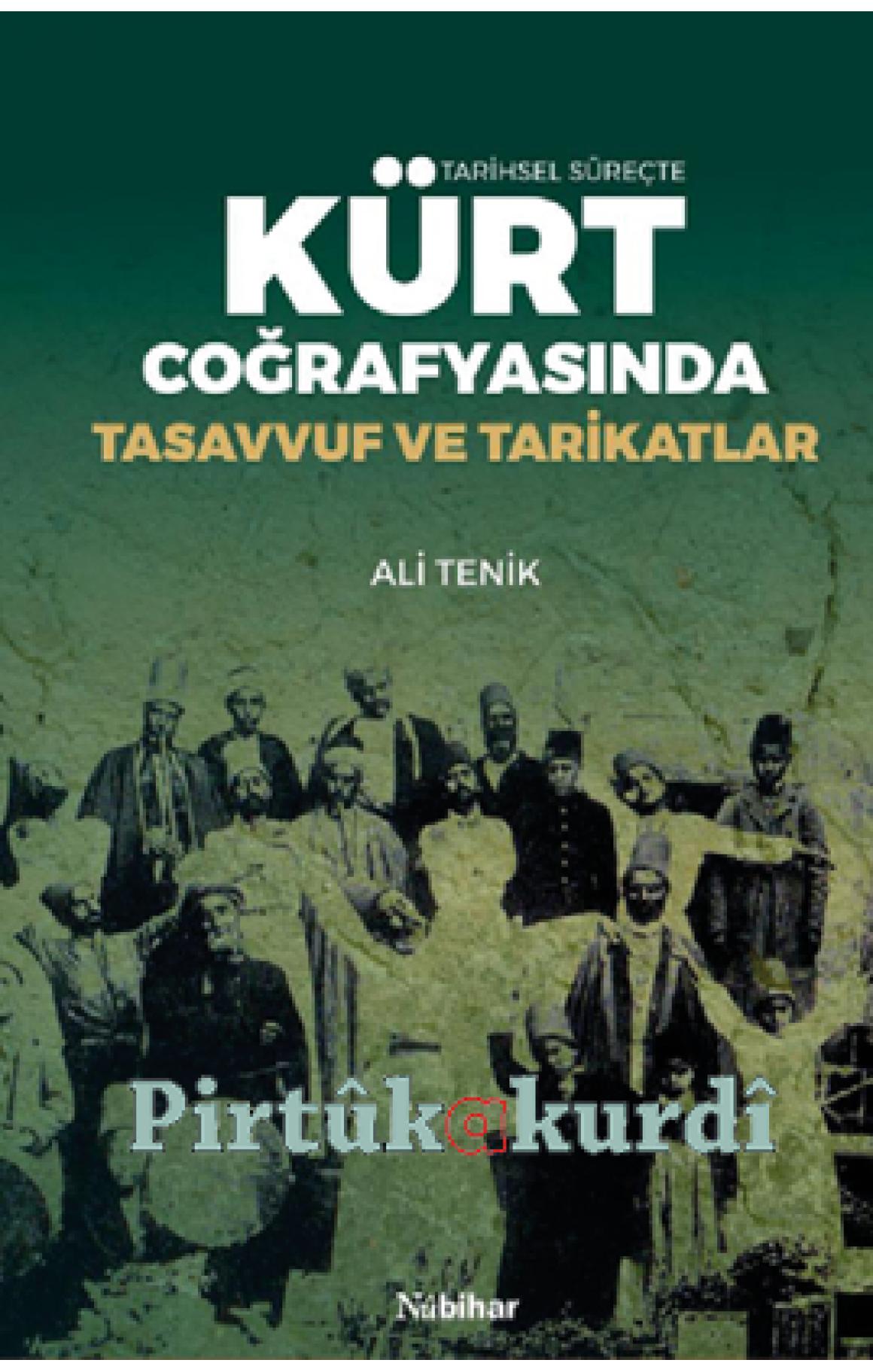 Kürt Coğrafyasında Tasavvuf ve Tarikatlar