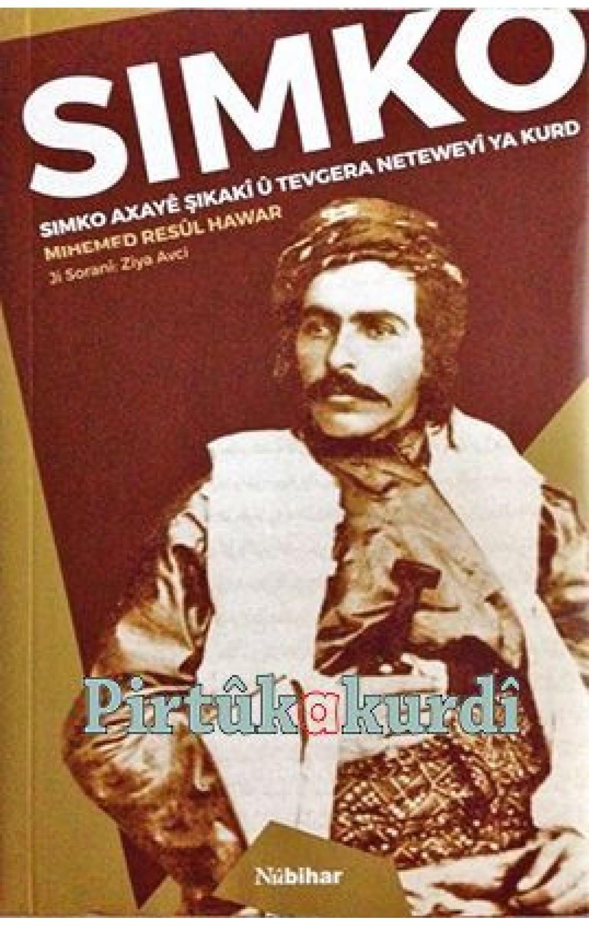 Simko Axayê Şikakî û Tevgera Neteweyi Ya Kurd