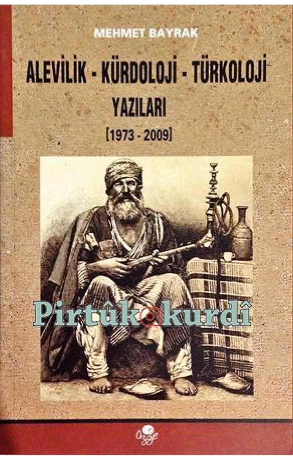 Alevilik - Kürdoloji - Türkoloji Yazıları
