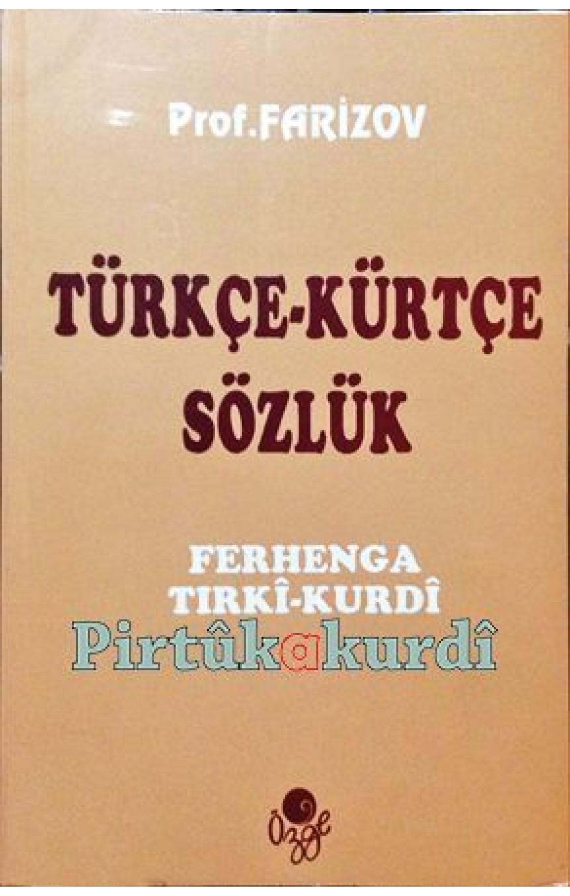 Türkçe - Kürtçe Sözlük Ferhenga Tirki - Kurdi