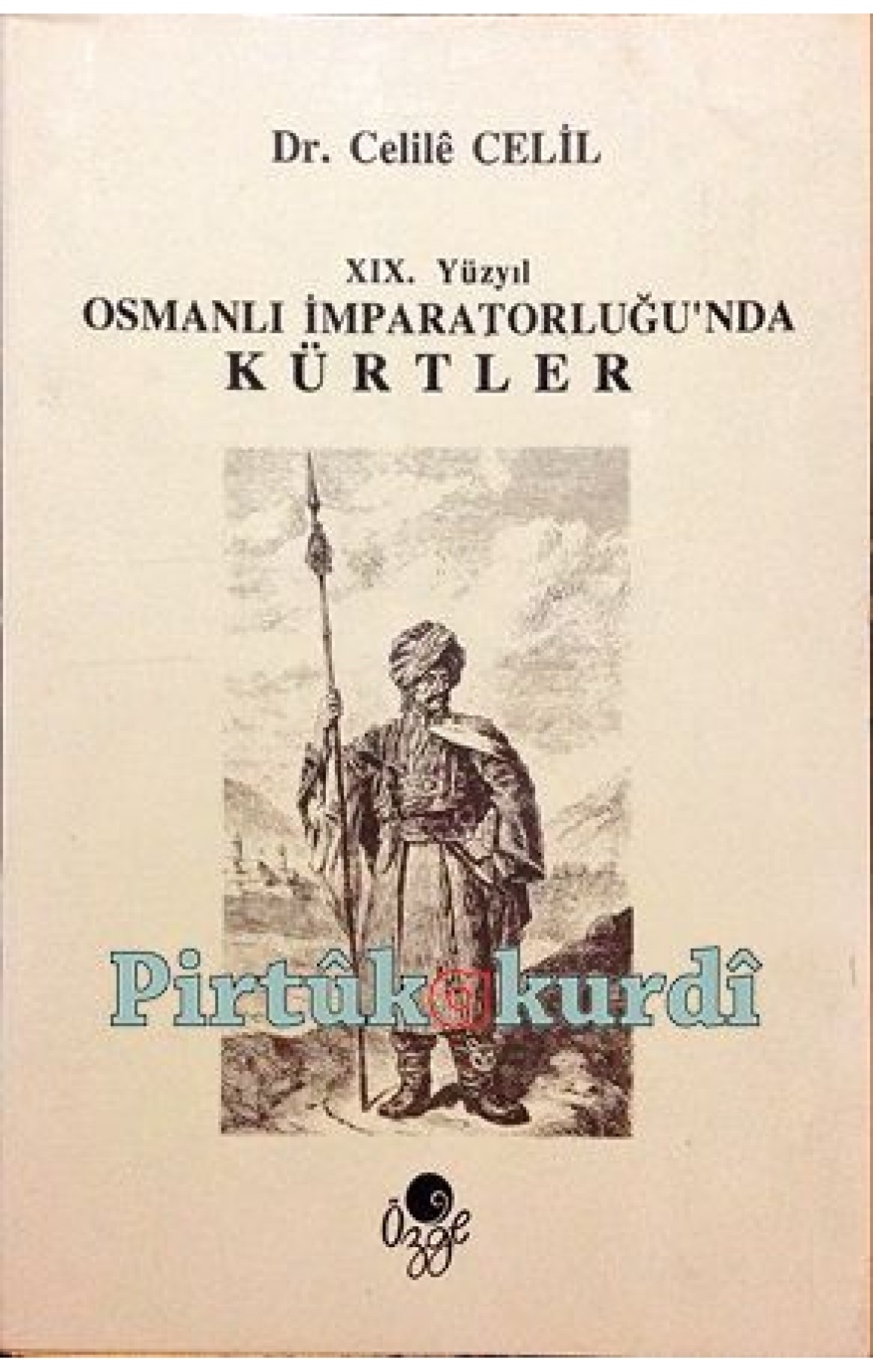 XIX. Yüzyıl Osmanlı İmparatorluğu'nda Kürtler