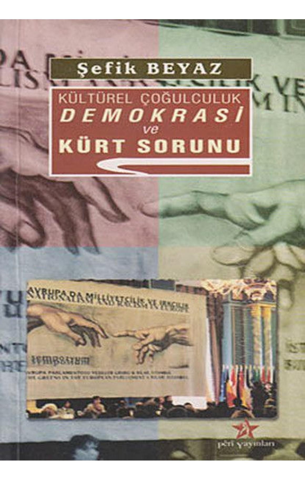 Kültürel Çoğulculuk Demokrasi ve Kürt Sorunu