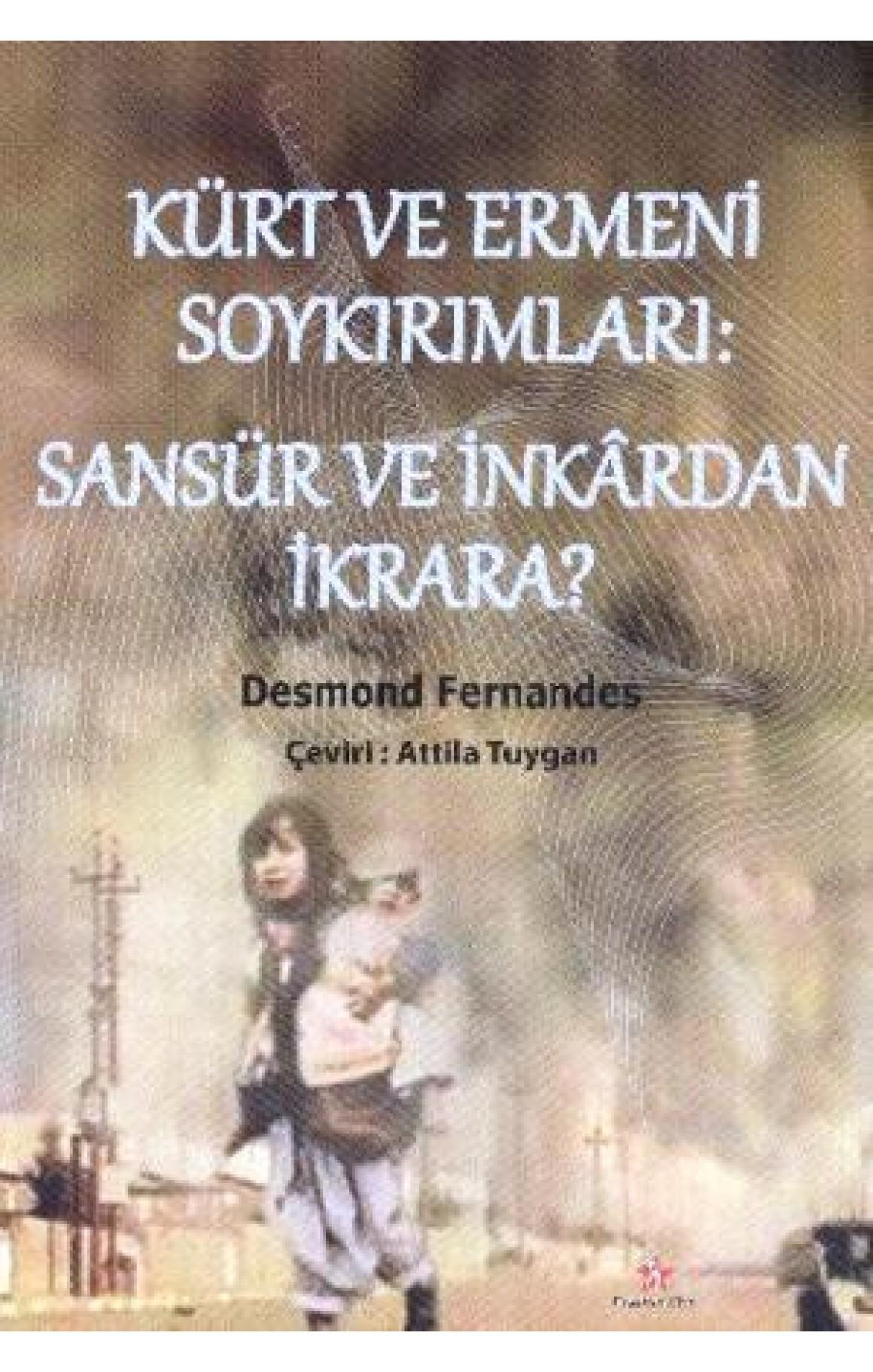 Kürt ve Ermeni Soykırımları: Sansür ve İnkardan İkrara?
