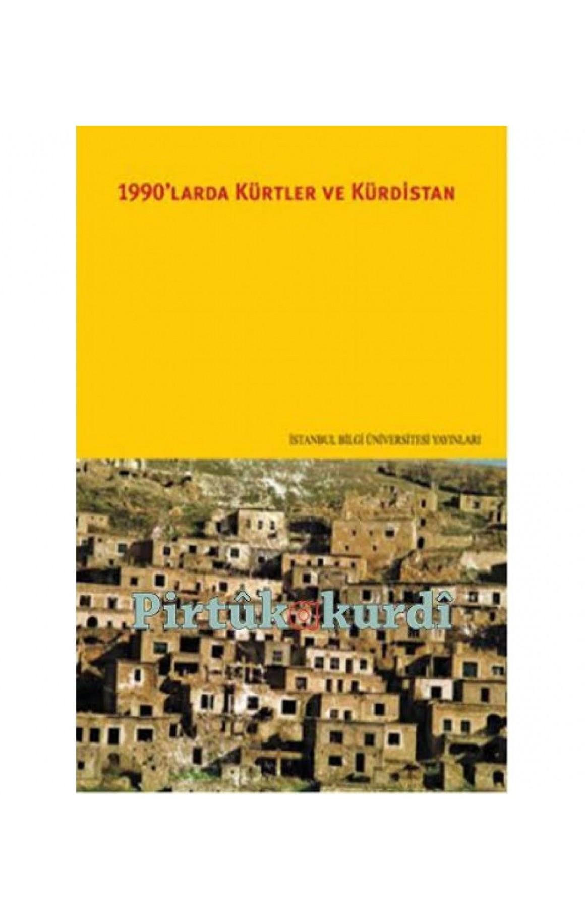 1990'larda Kürtler ve Kürdistan