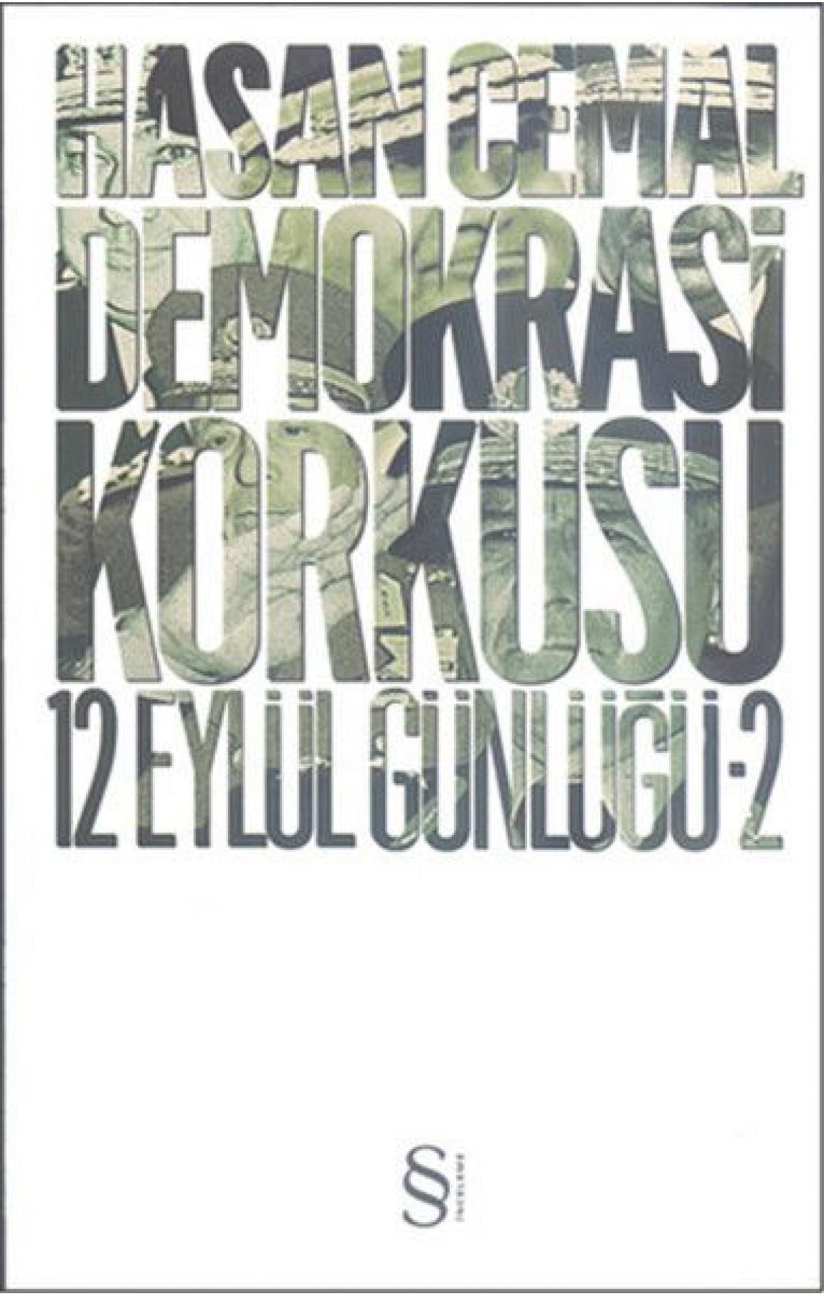 Demokrasi Korkusu - 12 Eylül Günlüğü 2