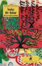 İnatçı Bir Bahar Kürtçe ve Kürtçe Ebebiyatı