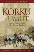 Korku ve Umut  II.Abdülhamit Dönemi Kürt-Ermeni İlişkileri