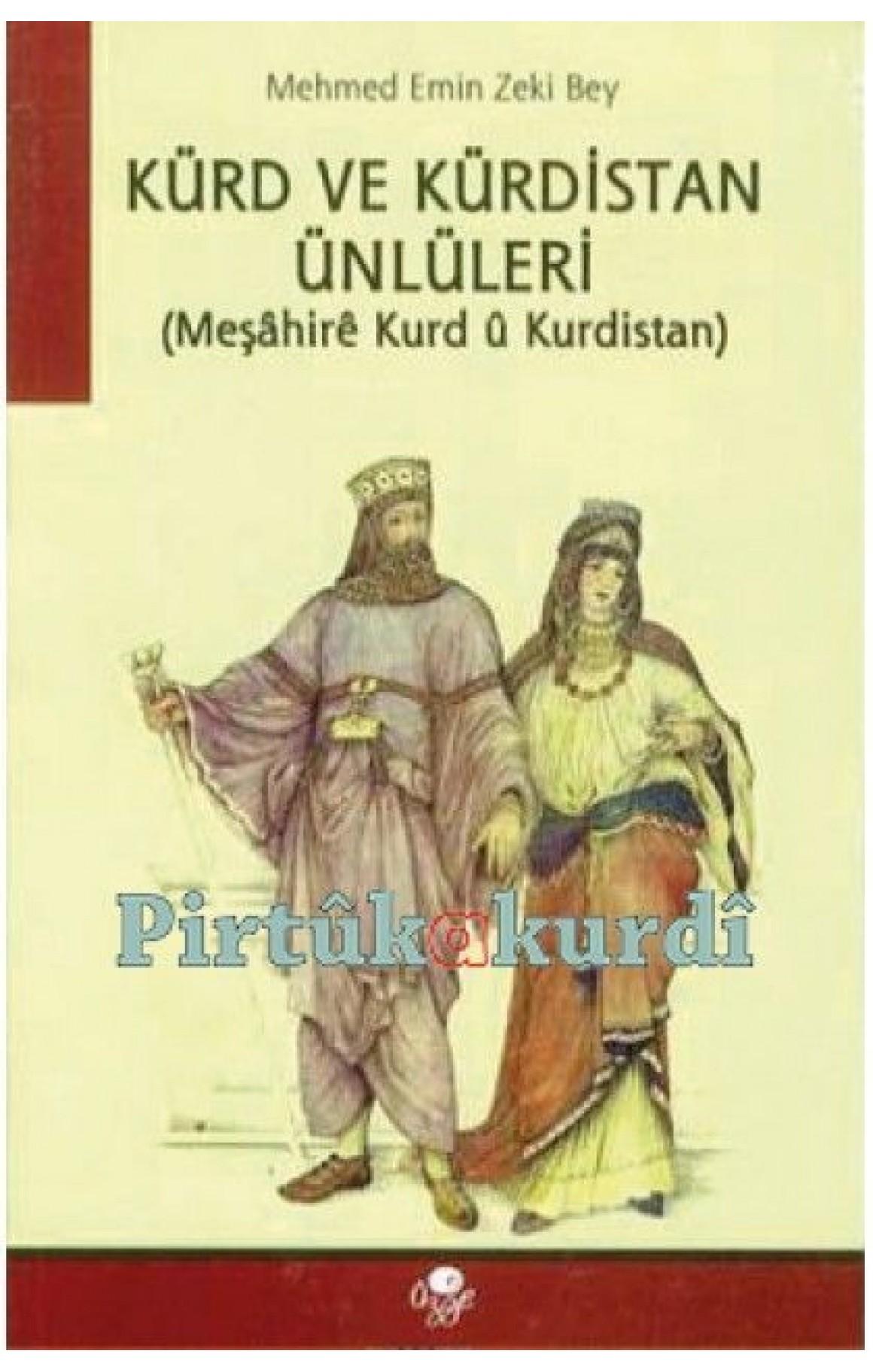 Kürd ve Kürdistan Ünlüleri - Meşahirê Kurd û Kurdistan