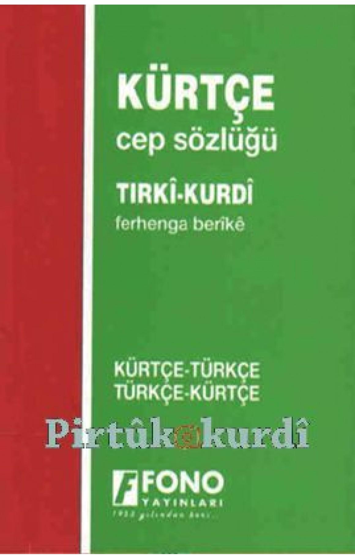 Kürtçe Cep Sözlüğü - Ferhenga Berîkê