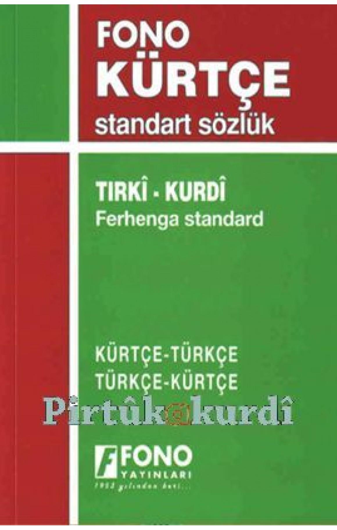 Kürtçe Türkçe Standart Sözlük