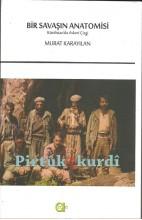 Bir Savaşın Anatomisi-Murat Karayılan