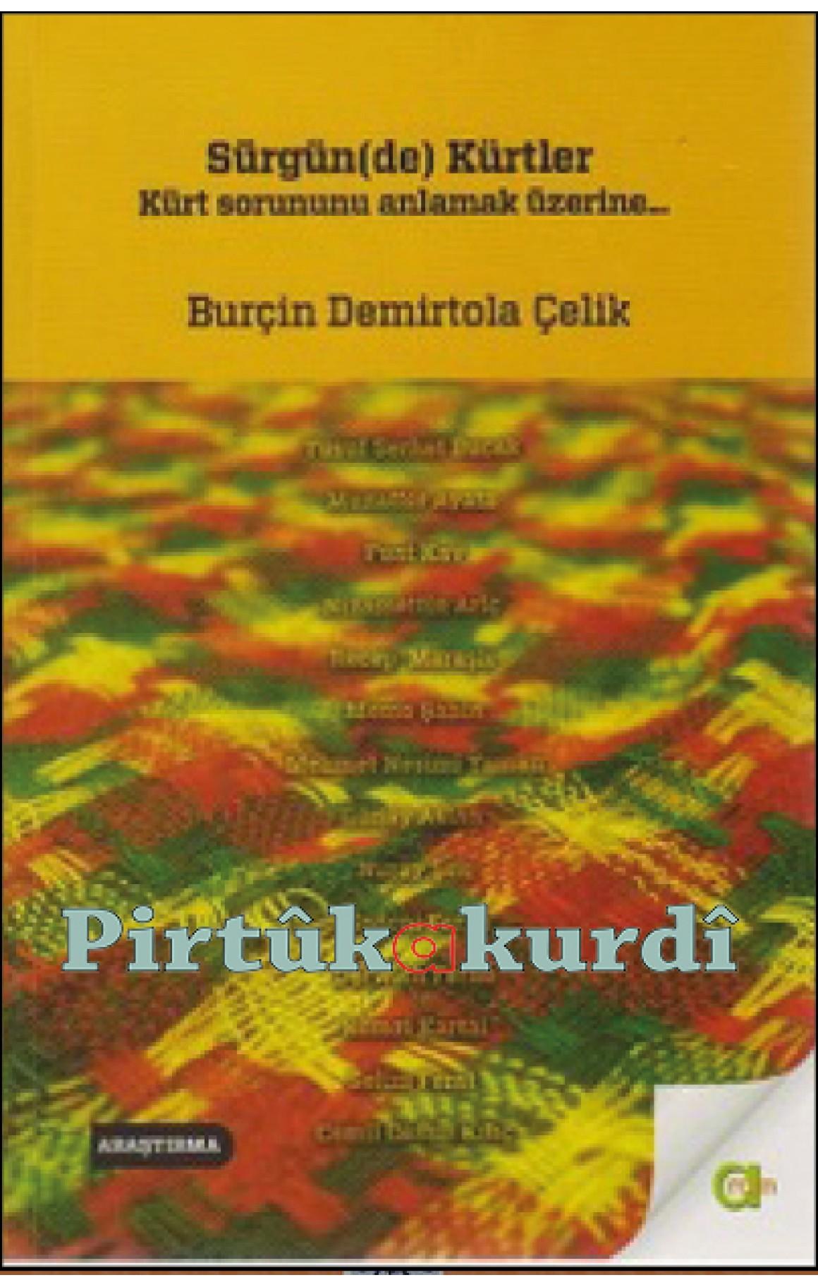 Sürgün(de) Kürtler - Kürt Sorununu Anlamak Üzere
