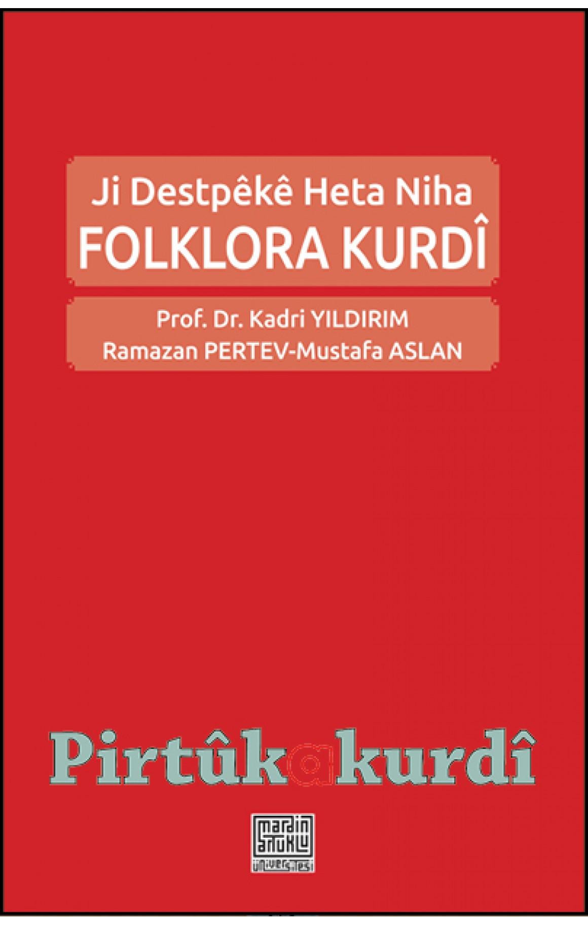 Folklora Kurdî-Ji Destpêkê Heta Niha