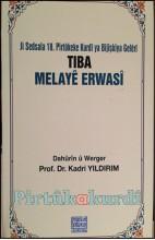 Tiba Melayê Erwasî Melayê Erwasînin Tıp Kitabı (18.yy)