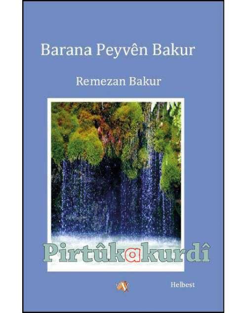 Barana Peyvên Bakur