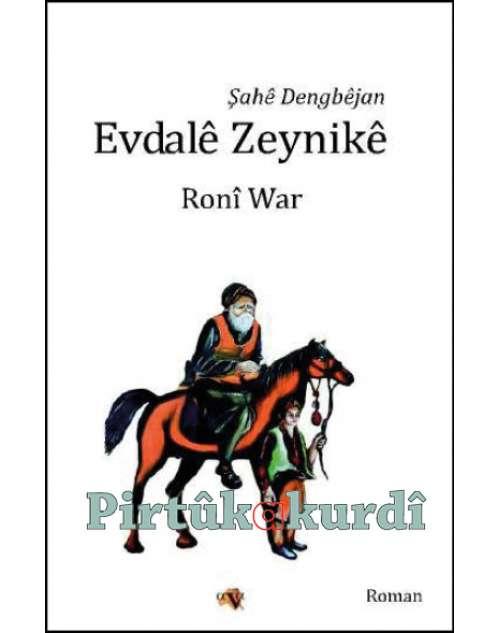 Şahê Dengbêjan Evdalê Zeynikê