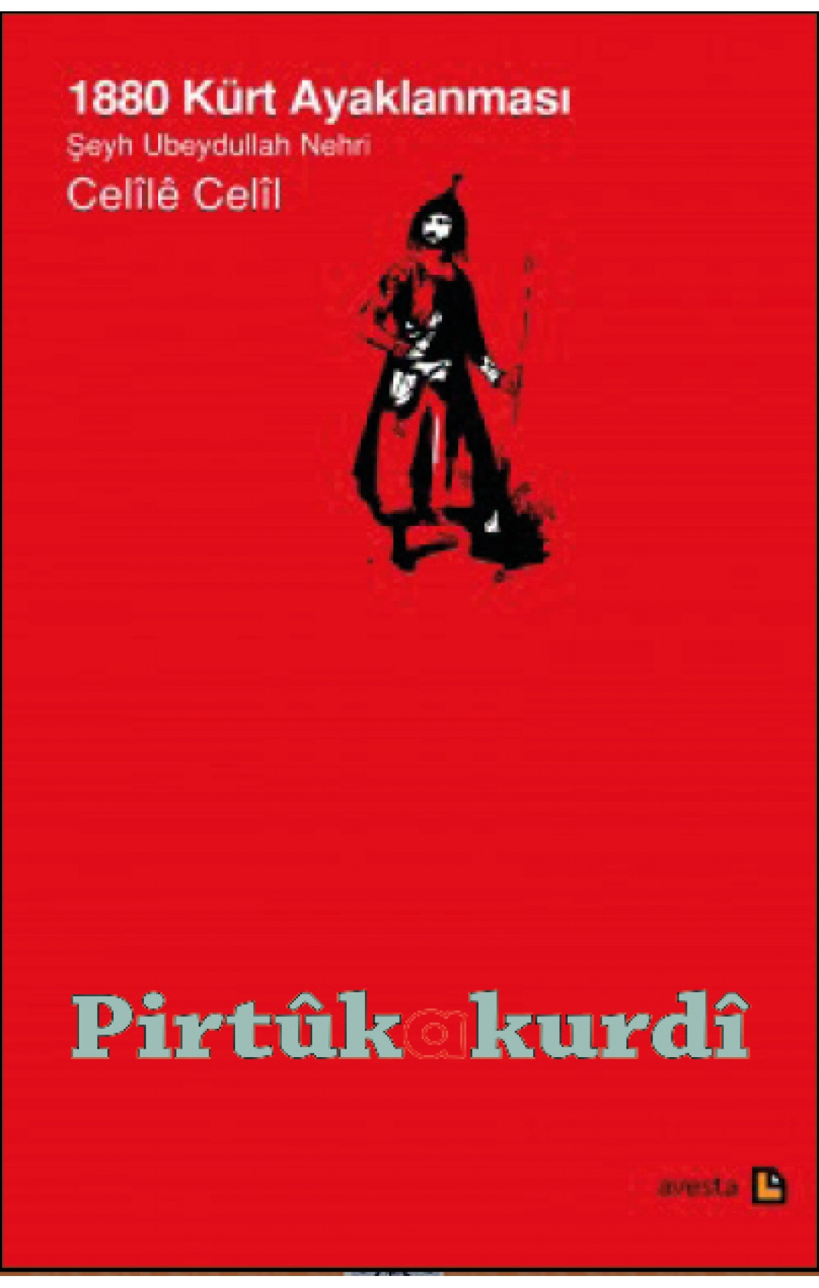 1880 Kürt Ayaklanması Şeyh Ubeydullah Nehri