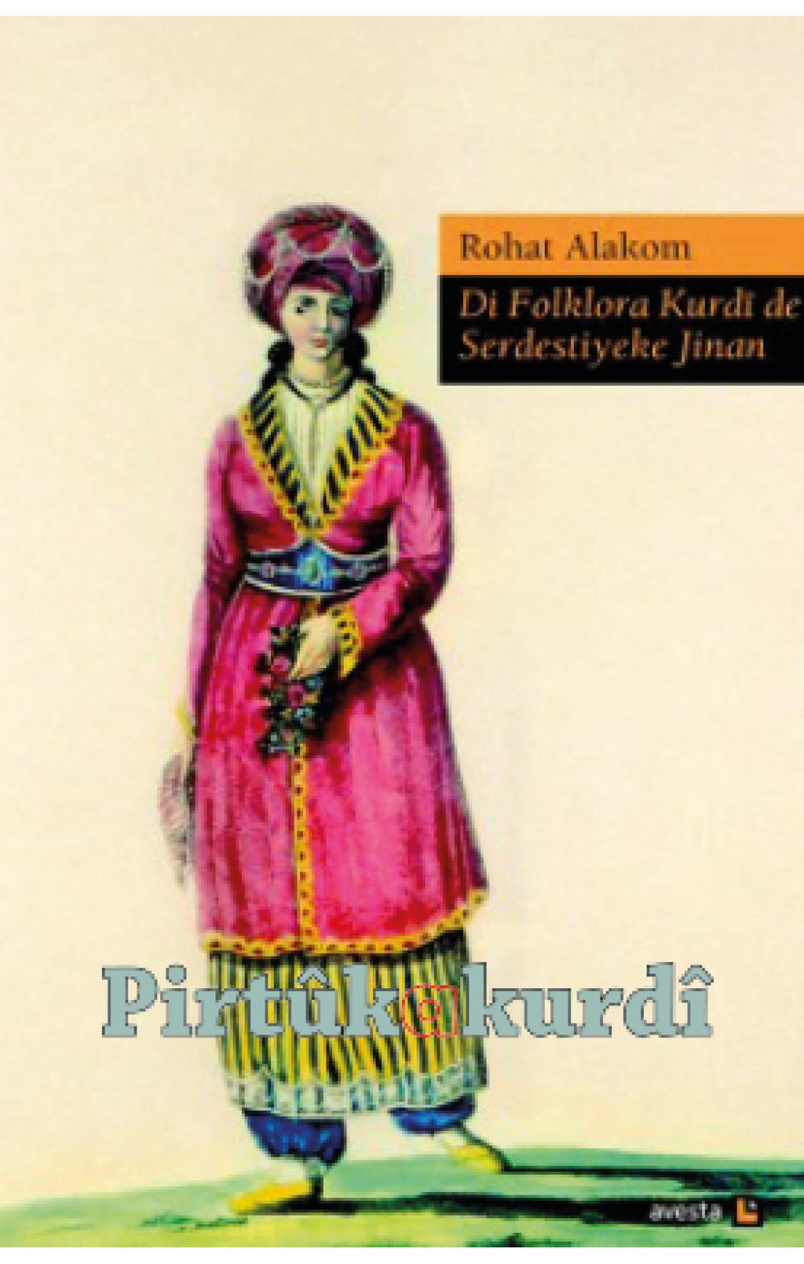 Di Folklora Kurdî de Serdestiyeke Jinan