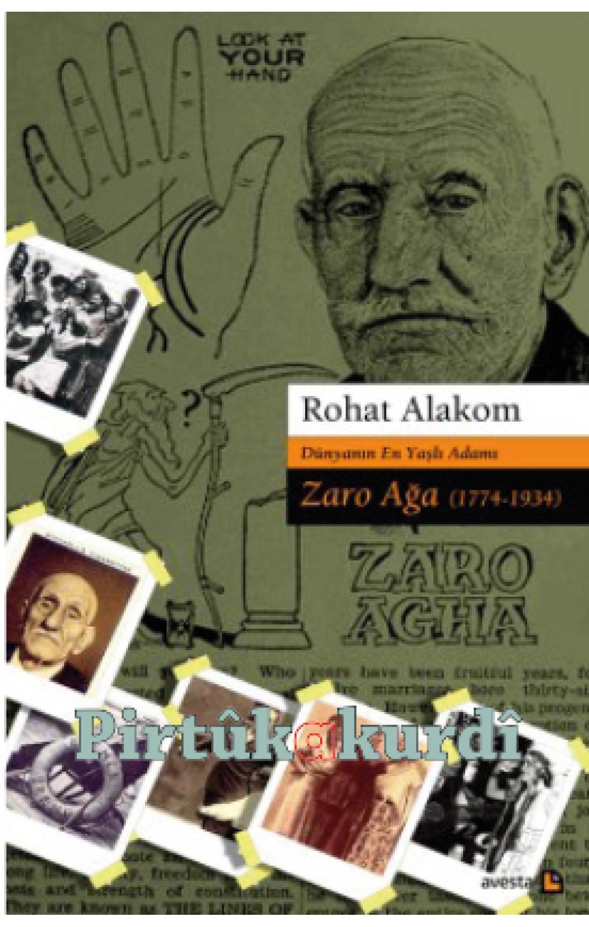 Dünyanın En Yaşlı Adamı: Kürt Zaro Ağa (1774-1934)