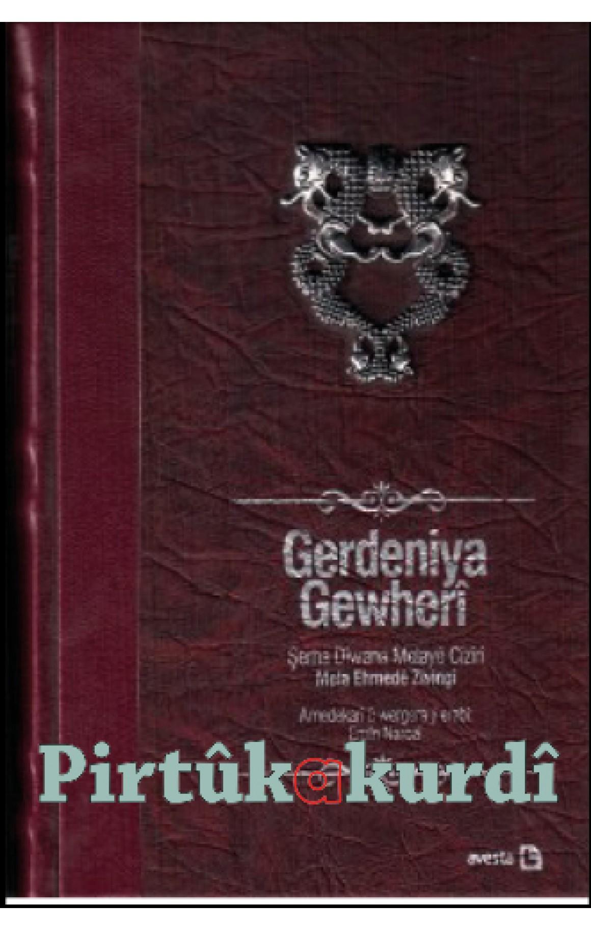 Gerdeniya Gewherî Şerha Dîwana Melayê Cizîrî (özel basım)