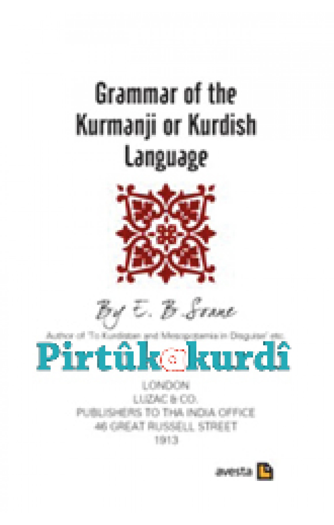 Grammar of the Kurmanji or Kurdish Language