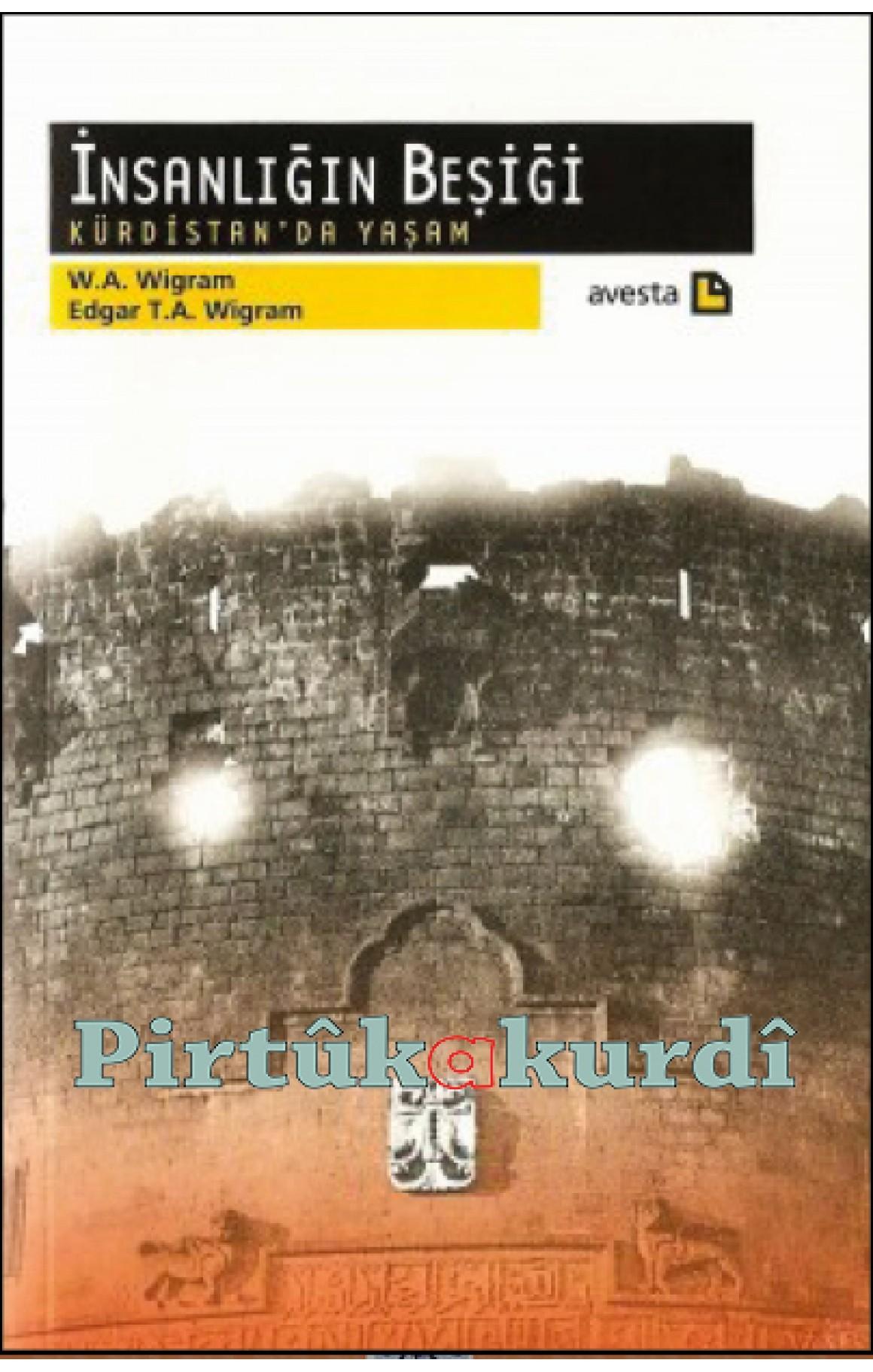 İnsanlığın Beşiği  Kürdistan'da Yaşam