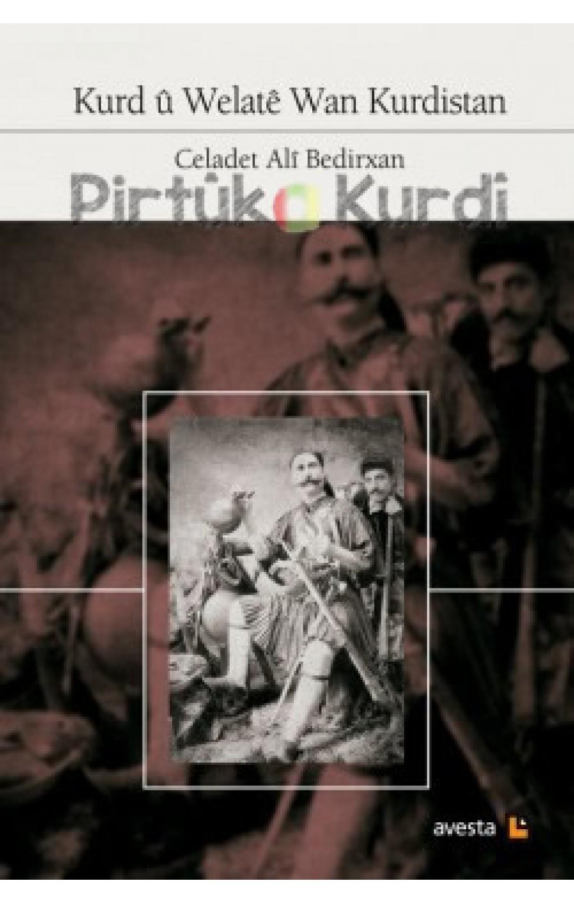 Kurd û Welatê Wan Kurdistan