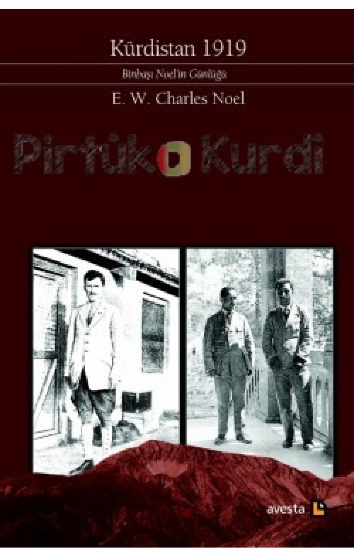 Kürdistan 1919-Binbaşı Noel'in Günlüğü
