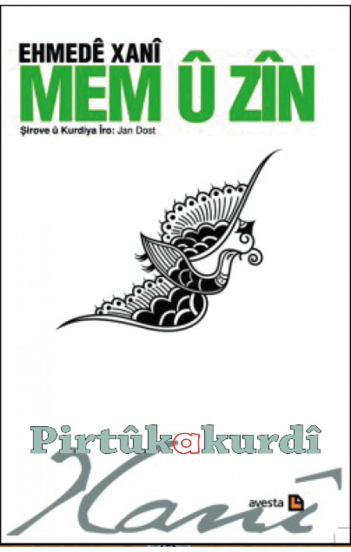 MEM Û ZÎN  Şirove û Kurdiya îro (ciltsiz)