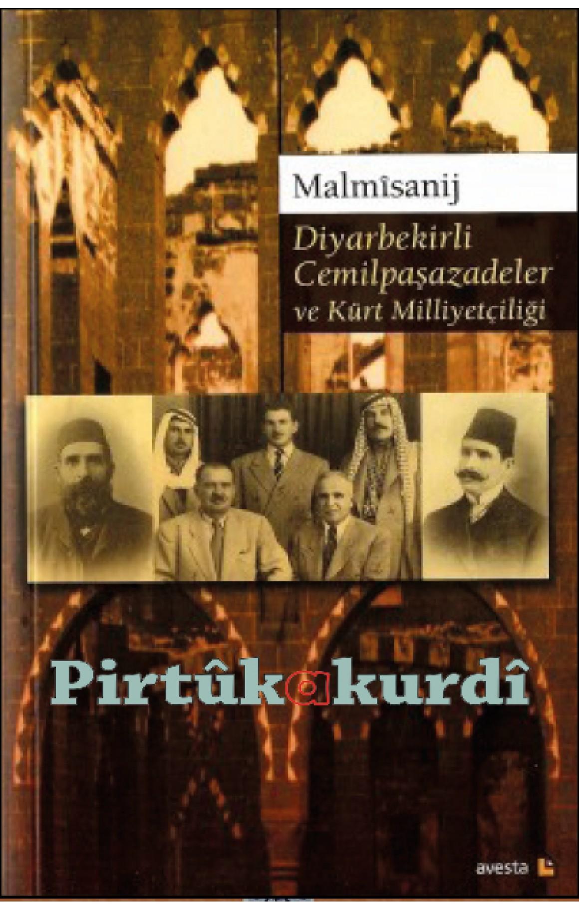 Diyarbekirli Cemilpaşazadeler ve Kürt Milliyetçiliği