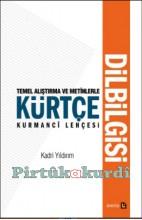 Temel Alıştırma ve Metinlerle Kürtçe Dilbilgisi (DEFOLU)