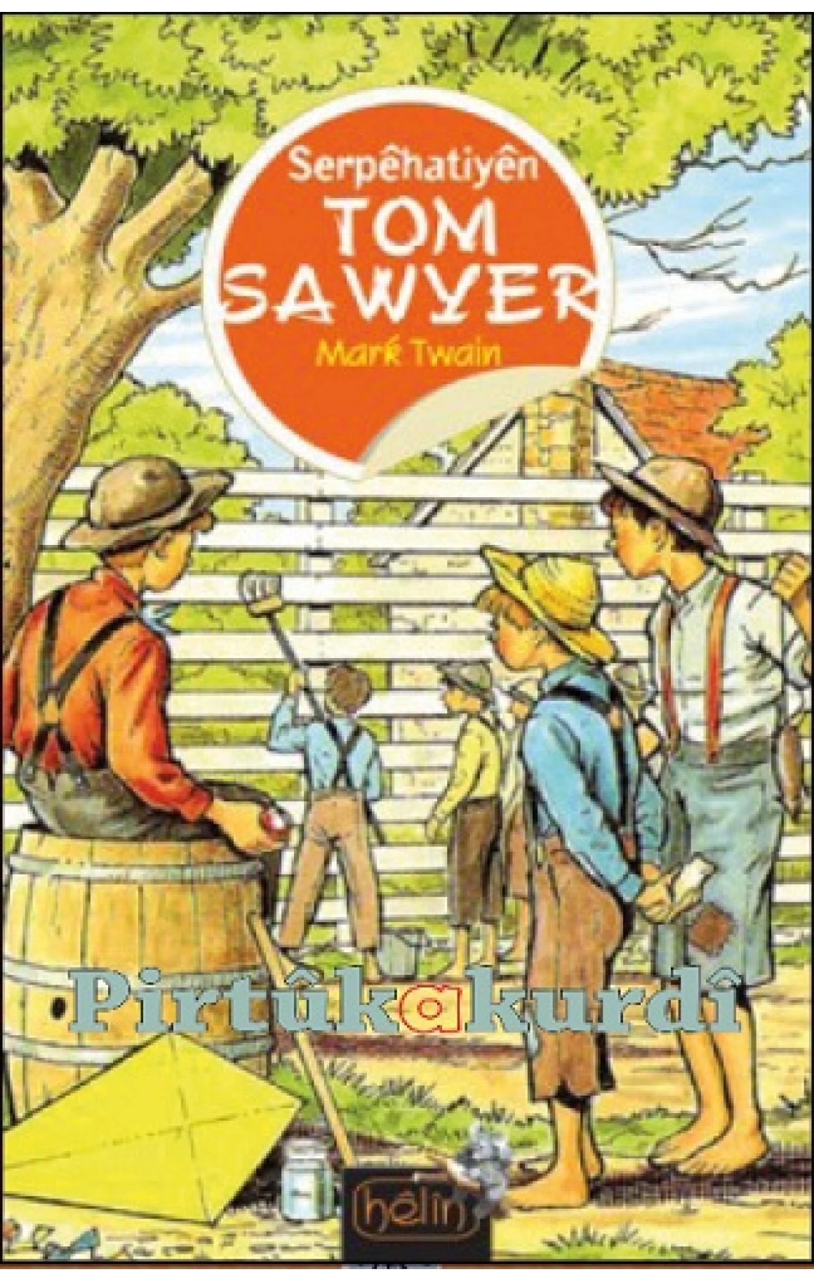Serpêhatiyên Tom Sawyer