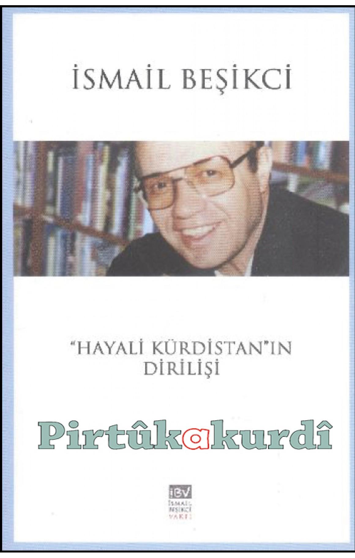 Hayali Kürdistan'ın Dirilişi