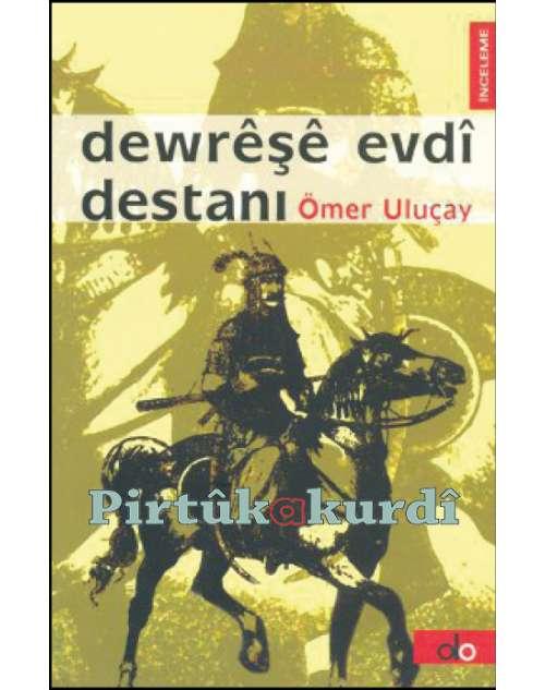 Dewrêşê Evdî Destanı