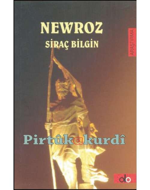 Newroz Mitolojik ve Tarihi Gerçeklerin Işığında