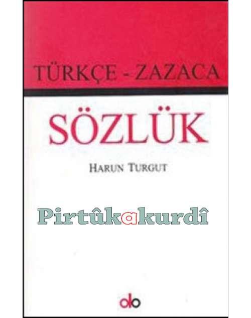 Türkçe - Zazaca Sözlük