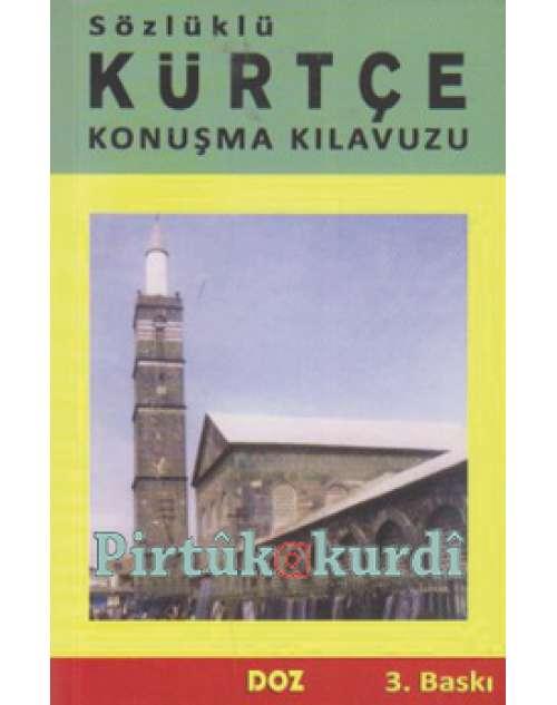Konuşma Klavuzu Türkçe-Kürtçe-Sözlüklü