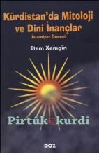 Kürdistan'da Mitoloji ve Dini İnançlar
