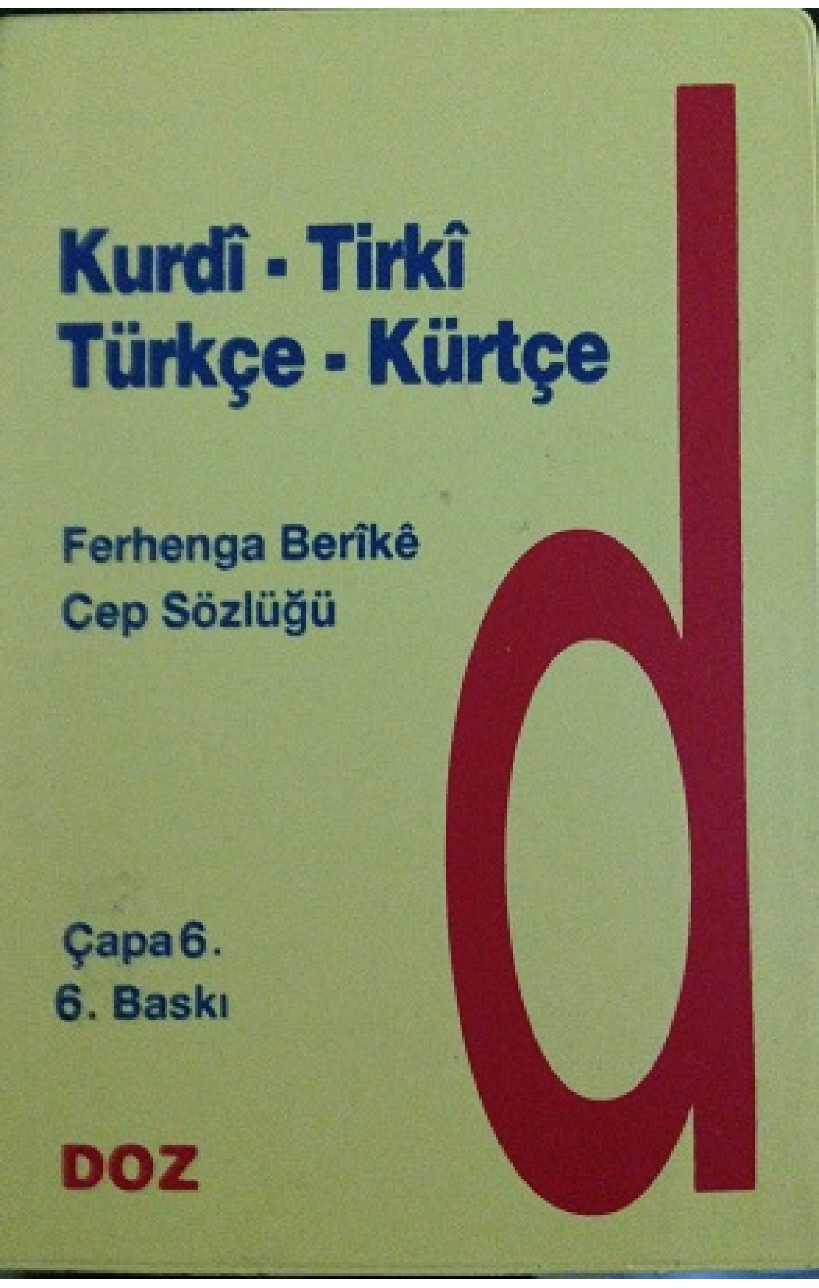 Kürtçe- Türkçe Cep Sözlüğü Ferhenga Bêrîkê