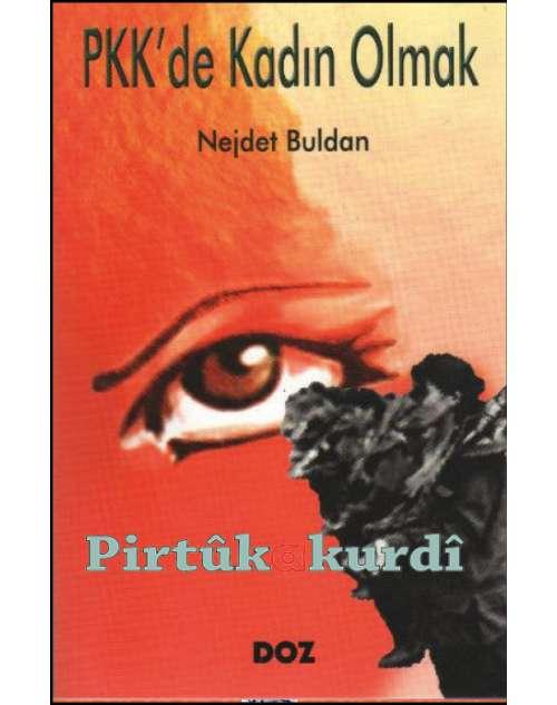 PKK'de Kadın Olmak