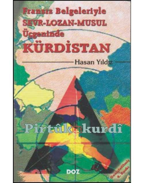 Sevr-Lozan-Musul Üçgeninde Kürdistan