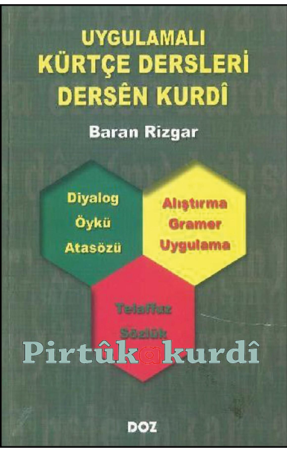 Uygulamalı Kürtçe Dersleri-Dersên Kurdî