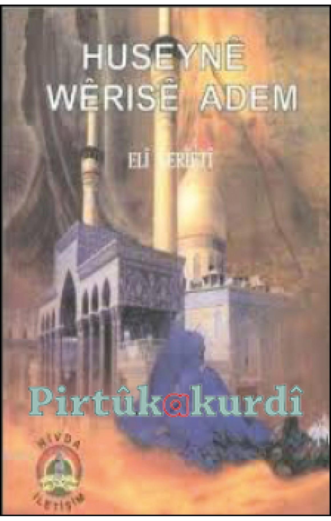 Huseynê Wêrısê Adem