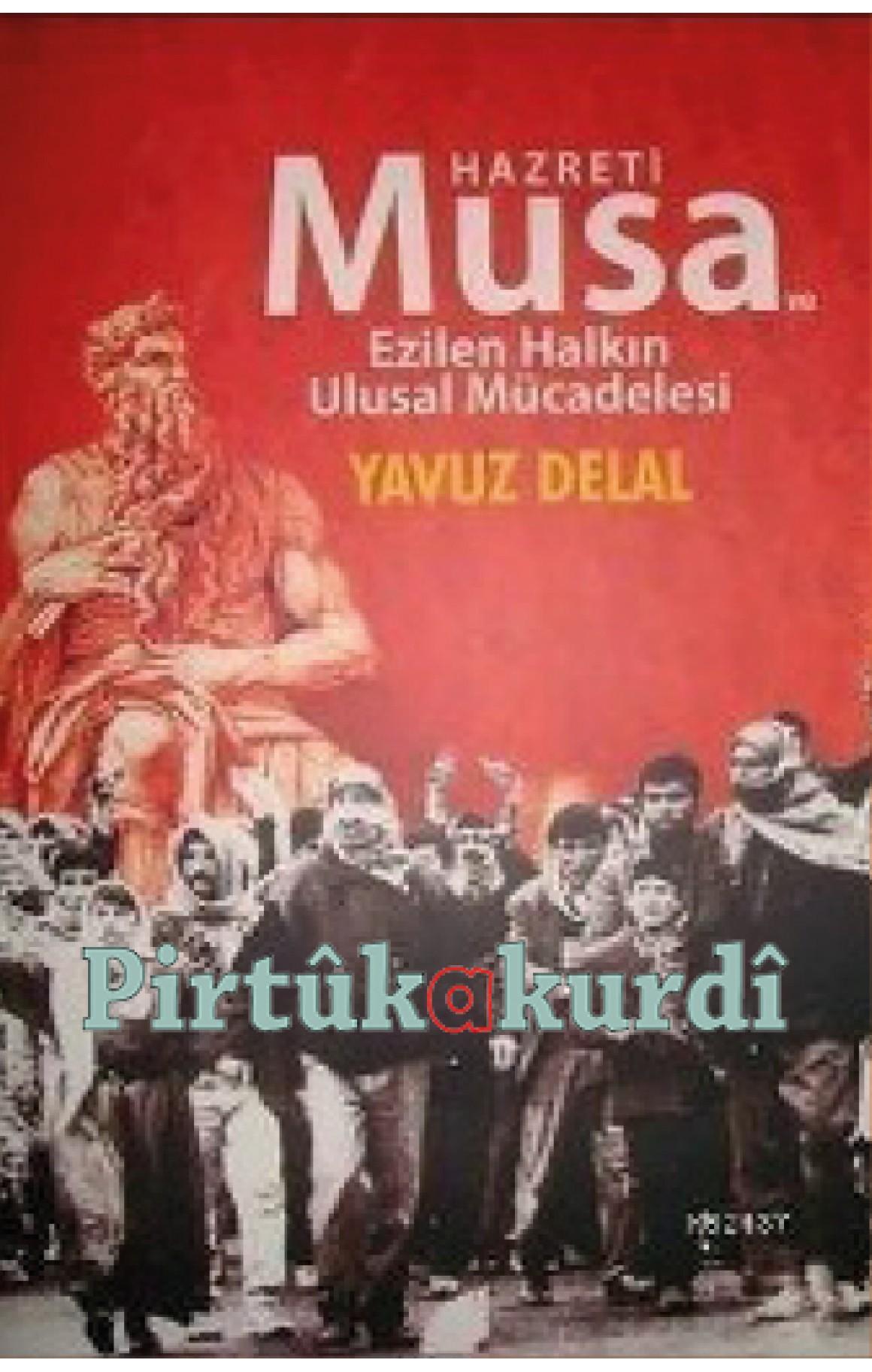 Hz. Musa ve Ezilen Halkın Ulusal Mücadelesi