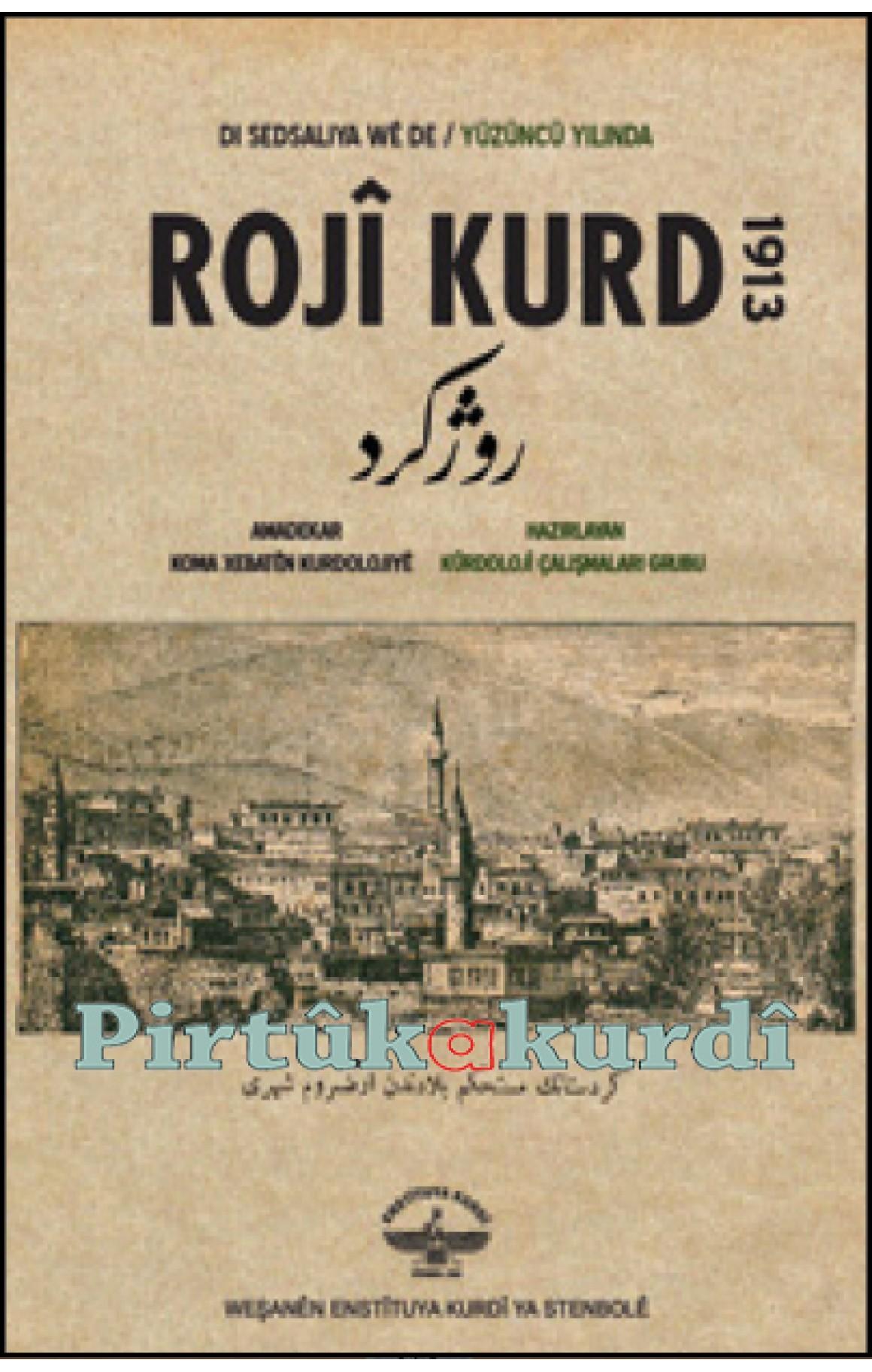 Roji Kurd 1913 (Di Sedsaliya Wê De)